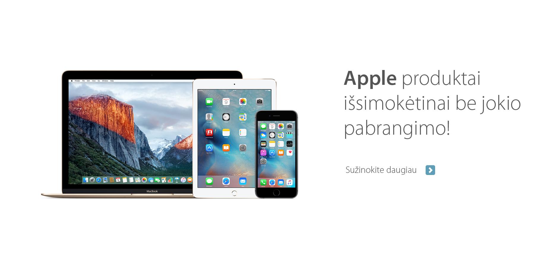"""""""iDeal"""" siūlo įsigyti """"Apple"""" produkcijos pigiau, išsimokėtinai be pabrangimo"""